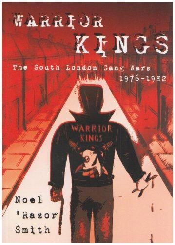 9781904444954: Warrior Kings: The South London Gang Wars 1976-1982