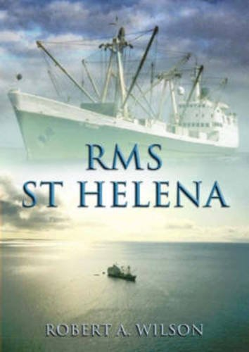 RMS St Helena and the South Atlantic Islands (1904445241) by Robert A. Wilson