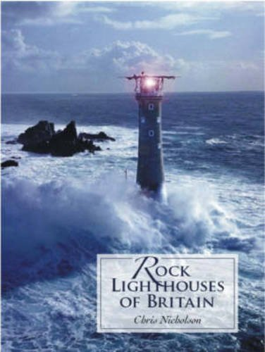 9781904445272: Rock Lighthouses of Britain