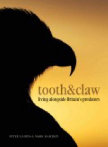 9781904445463: Tooth and Claw: Living Alongside Britain's Predators