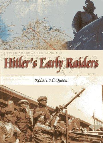 Hitler's Early Raiders: Mcqueen, Robert
