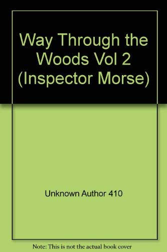 9781904447078: Inspector Morse: Way Through the Woods v.2 (Drama Collection) (Vol 2)