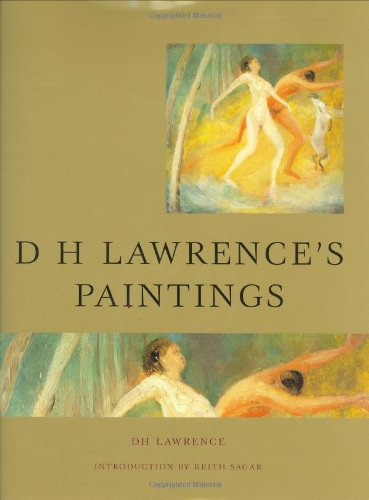 DH Lawrence's Paintings: Lawrence, D. H.;