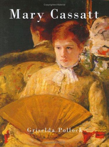 Mary Cassatt (Chaucer Library of Art): Griselda Pollock