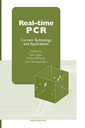 9781904455394: Real-time PCR: Current Technology and Applications