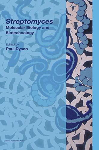 9781904455776: Streptomyces: Molecular Biology and Biotechnology