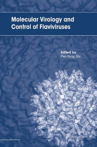9781904455929: Molecular Virology and Control of Flaviviruses