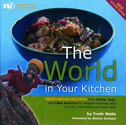 9781904456209 the world in your kitchen vegetarian recipes from 9781904456209 the world in your kitchen vegetarian recipes from africa asia and forumfinder Image collections