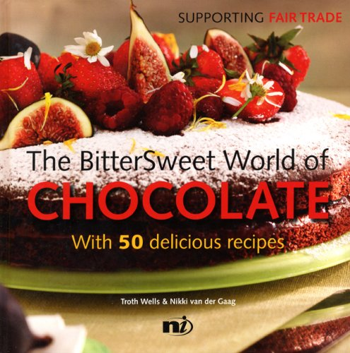 9781904456254: Bittersweet World of Chocolate (Chunky Cook Book: Supporting Fair Trade)