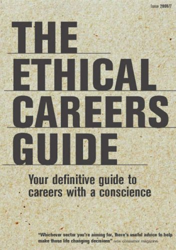 9781904456391: The Ethical Careers Guide