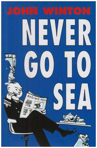 9781904459095: Never Go to Sea