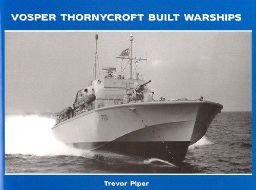 9781904459217: Vosper Thornycroft Built Warships