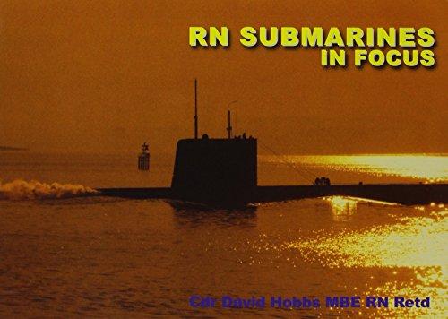 9781904459446: RN Submarines in Focus