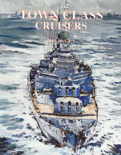 Town Class Cruisers: McCart, Neil