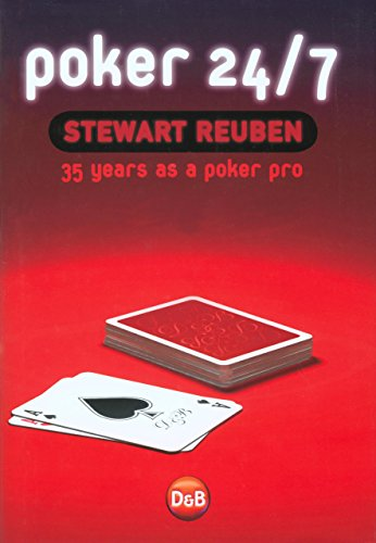 Poker 24/7: 35 Years As A Poker Pro (1904468160) by Reuben, Stewart