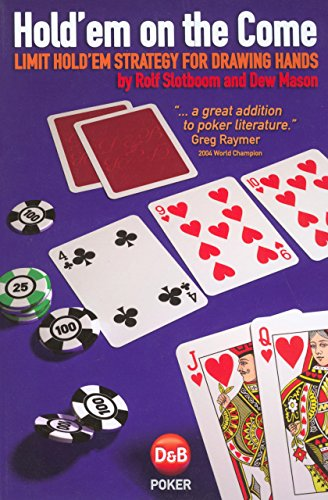 9781904468233: Hold'em on the Come: Limit Hold'em Strategy for Drawing Hands