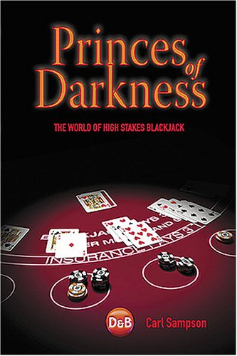 9781904468349: Princes of Darkness: The World Of High Stakes Blackjack