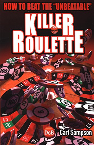 9781904468387: Killer Roulette: How to Beat the Unbeatable (D&B Poker)