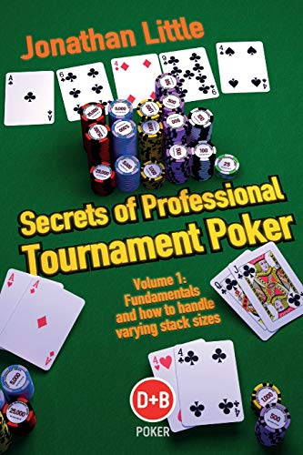 Secrets of Professional Tournament Poker (D&B Poker) (Volume 1) (9781904468561) by Jonathan Little