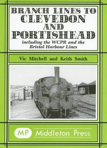 Branch Lines to Clevedon and Portishead