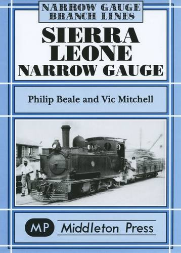 9781904474289: Sierra Leone Narrow Gauge