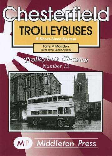 9781904474517: Chesterfield Trolleybuses