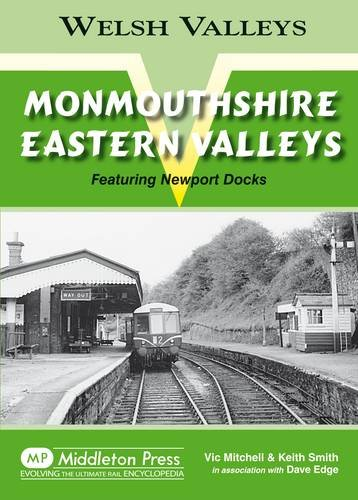 Monmouthshire Eastern Valley: Featuring Newport Docks (Welsh