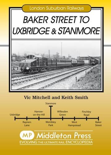 Baker Street to Uxbridge and Stanmore: Mitchell, Vic; Smith, Keith