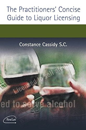 9781904480877: The Practitioner's Concise Guide to Liquor Licensing