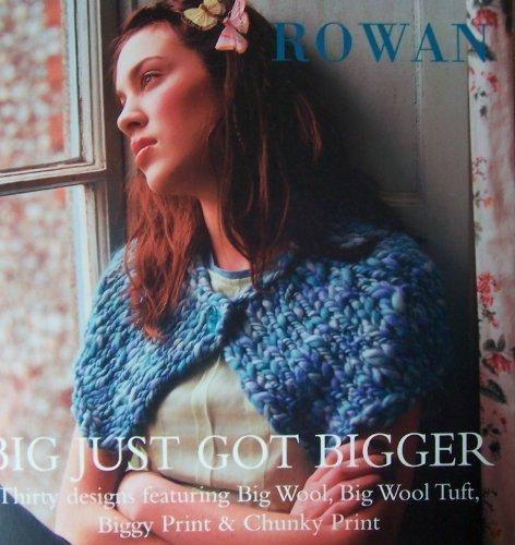 Big Just Got Bigger: Thirty Designs Featuring: Kim Hargreaves, Martin