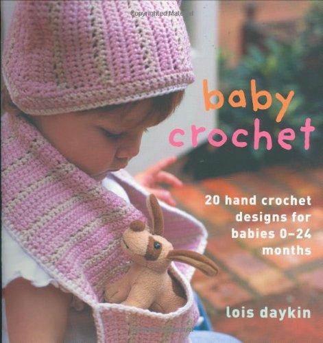 9781904485872: Baby Crochet: 20 Hand Crochet Designs for Babies 0-24 Months