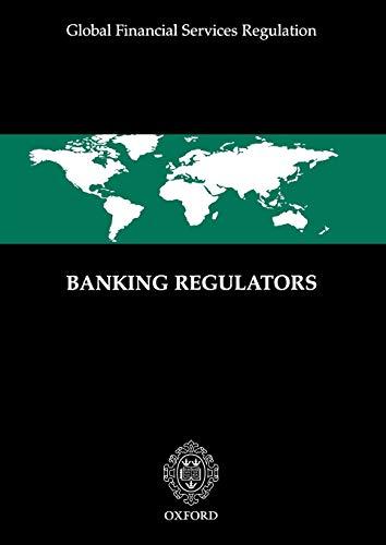 9781904501367: Banking Regulators (Global Financial Services Regulation)