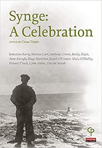 Synge: A Celebration: Colm Toibin