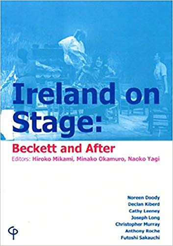 9781904505235: Ireland on Stage: Beckett and After (Carysfort Press Ltd.)