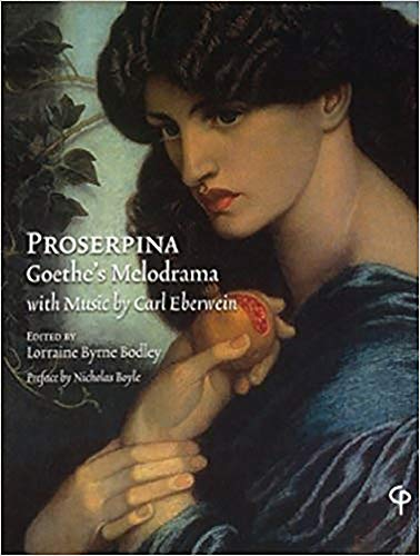 9781904505273: Proserpina: Goethe's Melodrama with Music: Goethe's Melodrama with Music by Carl Eberwein, Orchestral Score and Piano Reduction
