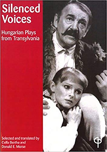 9781904505341: Silenced Voices: Hungarian Plays from Transylvania (Carysfort Press Ltd.)
