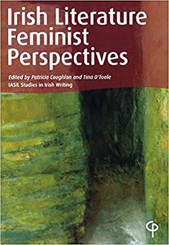 9781904505358: Irish Literature Feminist Perspectives (IASIL Studies in Irish Writing)