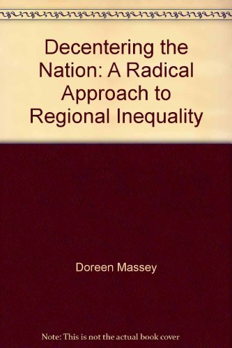 9781904508076: Decentering the Nation: A Radical Approach to Regional Inequality