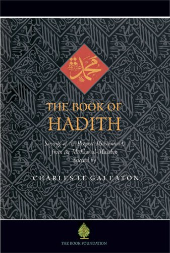 The Book of Hadith: Sayings of the: Eaton, Charles Le