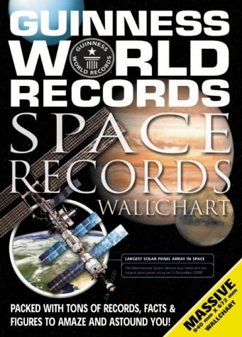 9781904511106: Guinness World Records Space Records Wallchart (Guinness World Records Wallcharts)