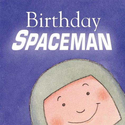 9781904511229: Happy Birthday Spaceman