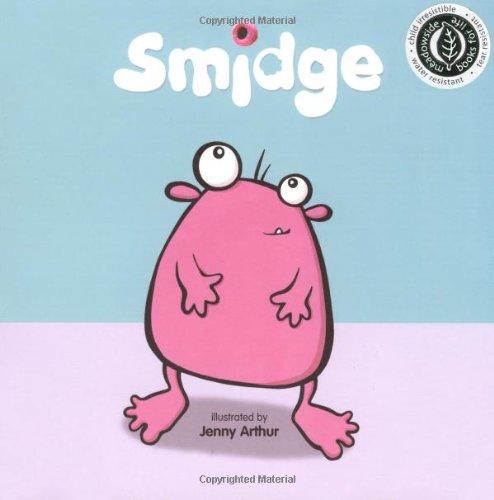 Smidge (Books for Life) (190451166X) by Shoshan, Beth