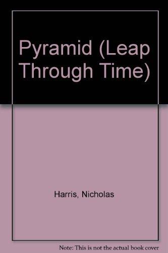9781904516255: Pyramid (Leap Through Time)