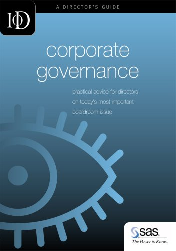 9781904520252: IOD Corporate Governanace: Practical Advice for Directors on Today's Most Important Boardroom Issues (IOD Director's Guide)
