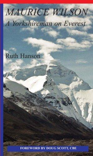 9781904524564: Maurice Wilson: A Yorkshireman on Everest