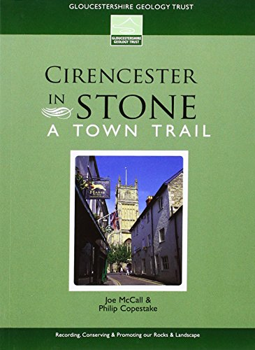 Cirencester in Stone (Geology Trail): McCall, Joe; Copestake, Philip
