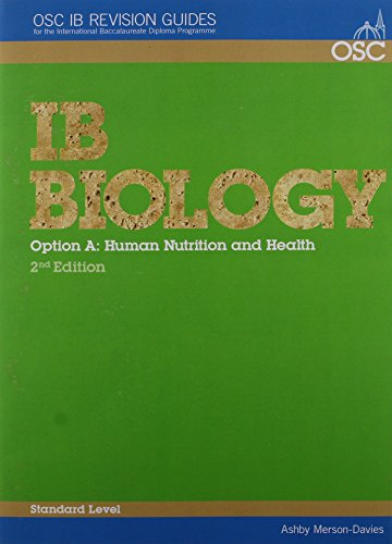 9781904534648: IB Biology - Option A: Human Nutrition and Health Standard Level (OSC IB Revision Guides for the International Baccalaureate Diploma)