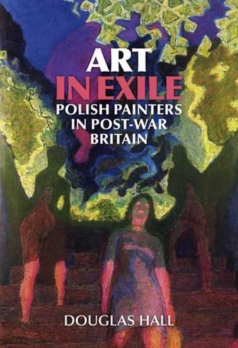 9781904537663: Art in Exile: Polish Painters in Post War Britain