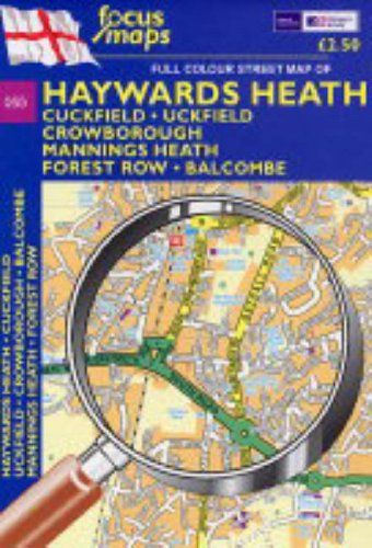 9781904540755: Haywards Heath: Cuckfield,Uckfield,Crowborough,Mannings Heath,Forest Row,Balcombe