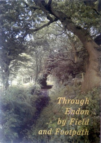 9781904546245: Through Endon by Field and Footpath